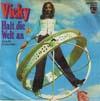 Cover: Vicky Leandros - Vicky Leandros / Sieh die Welt mit meinen Augen / Halt die Welt an