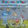 Cover: Jürgen von der Lippe - Jürgen von der Lippe / Dann ist der Wurm drin / Böse Falle