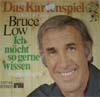 Cover: Bruce Low - Bruce Low / Das Kartenspiel / Ich moecht so gerne wissen (Kinderfragen)