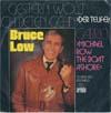 Cover: Bruce Low - Bruce Low / Gestern wollt ich beten gehn (Der Teufel) / Gabriel (Michael Roll The Boat Ashore)