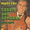 Cover: Bruce Low - Bruce Low / Sodom und Gomorra / Delta Dawn