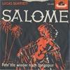 Cover: Botho Lucas  - Botho Lucas  / Salome /  Fahr nie wieder nach Signapur  (Lucas Quartett)
