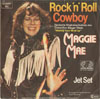 Cover: Maggie Mae - Maggie Mae / Rock and Roll Cowboy (Making Your Mind Up) / Jet Set