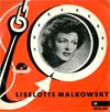 Cover: Liselotte Malkowsky - Liselotte Malkowsky / Lieslotte Malkowsky (EP)