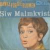 Cover: Siw Malmkvist - Siw Malmkvist / Danke für die Blumen / Wann kommst Du wieder