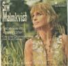 Cover: Siw Malmkvist - Siw Malmkvist / Liebe wie im Rosengarten (Rose Garden) / Die Sonne scheint für jeden
