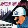 Cover: Jürgen von Manger - Jürgen von Manger / Der Abschied / Wissen ist Macht