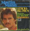 Cover: Martin Mann - Martin Mann / Strohblumen (Sunflower) / Ich glaube dir