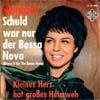 Cover: Manuela - Manuela / Schuld war nur der Bossa Nova / Kleines Herz hat großes Heimweh
