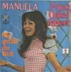 Cover: Manuela - Manuela / Prost Onkel Albert / Mit gefällt die Welt