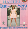 Cover: Manuela - Manuela / Que Sera (Was  kann schöner sein) / Träume sind nicht verboten