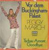 Cover: (Little) Peggy March - (Little) Peggy March / Vor dem Buckingham Palast / Tschau Amore Goodbye