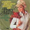 Cover: (Little) Peggy March - (Little) Peggy March / Und dann will es niemand gewesen sein / Mein schönster Tag