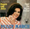 Cover: March, (Little) Peggy - Romeo und Julia / Spar dir deine Dollar