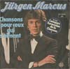 Cover: Jürgen Marcus - Jürgen Marcus / Chansons pour ceux qui s aiment* /Kinder die auf Regen warten