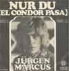 Cover: Jürgen Marcus - Jürgen Marcus / Nur du  Teil1 und Teil 2 (El Condor Pasa)