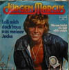 Cover: Jürgen Marcus - Jürgen Marcus / Lass mich doch raus aus meiner Jacke / Warum bleibt die Zeit nicht stehen