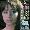 Cover: Marion (Maerz) - Marion (Maerz) / Er ist wieder da / Blau blau blau