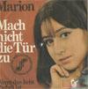 Cover: Marion (Maerz) - Marion (Maerz) / Mach die Tür nicht zu / Wenn das kein Zufall ist