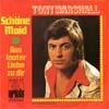 Cover: Tony Marshall - Tony Marshall / Schöne Maid / Aus lauter Liebe zu dir