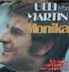 Cover: Ulli Martin - Ulli Martin / Monika / Ich habe ein Herz zu verschenken