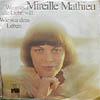 Cover: Mireille Mathieu - Mireille Mathieu / Wenn es die Liebe will / Wie war dein Leben