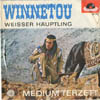 Cover: Medium Terzett - Winnetou / Weisser Häuptling