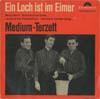 Cover: Medium Terzett - Medium Terzett / Ein Loch ist im Eimer (EP)