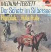 Cover: Medium Terzett - Medium Terzett / Der Schatz im Silbersee / Honululu Hula-Hula