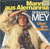 Cover: Reinhard Mey - Reinhard Mey / Mann aus Alemannia / Über den Wolken