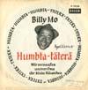 Cover: Billy Mo - Billy Mo / Humbta-Täterä / Wir versaufen unsrer Oma ihr klein Häuschen