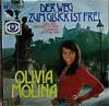 Cover: Olivia Molina - Olivia Molina / Der Weg zum Glück ist frei / Das Glück steht vor der Tür