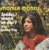 Cover: Monica Morell - Monica Morell / Später, wann ist  das / Der kleine Tim