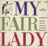 Cover: My Fair Lady - My Fair Lady / Querschnitt