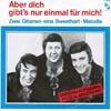 Cover: Nilsen Brothers - Nilsen Brothers / Aber dich gibts nur einmal fuer mich / Zwei Gitarren - eine Sweetheart-Melodie