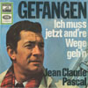 Cover: Jean-Claude Pascal - Jean-Claude Pascal / Gefangen /Ich muss jetzt and´re Wege geh´n