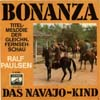 Cover: Ralf Paulsen - Ralf Paulsen / Bonanza / Das Navajo Kid