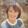 Cover: Ingrid Peters - Ingrid Peters / Komm doch mal rüber / Fünf Stunden noch bis zu Dir