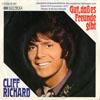 Cover: Cliff Richard - Cliff Richard / Gut dass es Freunde gibt (Power To all Our Friends*)   / Ein Spiel ohne Grenzen