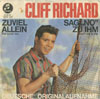 Cover: Cliff Richard - Sag No zu ihm (Dont Talk To Him) / Zu viel allein (The Lonely One)