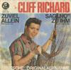 Cover: Cliff Richard - Cliff Richard / Sag No zu ihm (Dont Talk To Him) / Zu viel allein (The Lonely One)