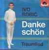 Cover: Ivo Robic - Ivo Robic / Danke schön / Traumlied