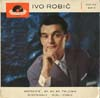 Cover: Ivo Robic - Ivo Robic / Ivo Robic (EP)