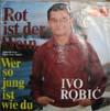 Cover: Ivo Robic - Ivo Robic / Rot ist der Wein (Moon Over Naples = Spanish Eyes) / Wer so jung ist we du