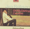 Cover: Jim Robson (Rolf Simson) - Jim Robson (Rolf Simson) / Oh My Darling Caroline / Alabama Rose