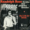 Cover: Randolph Rose - Randolph Rose / Du siehst einen glücklichen Menschen/ Die Liebe der Dolores