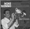 Cover: Rosso, Nini - Il Silenzio (Abschiedsmelodie) / Der Clown