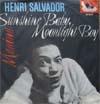Cover: Henri Salvador - Henri Salvador / Sunshine Baby Moonlight Boy/Manina (Bwanina)