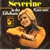 Cover: Severine - Severine / Ja der Eifelturm / Kann sein
