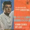 Cover: Bobby Solo - Bobby Solo / Ich bin verliebt in Christina / Komm zu mir My Love (Meglio non parlar)
